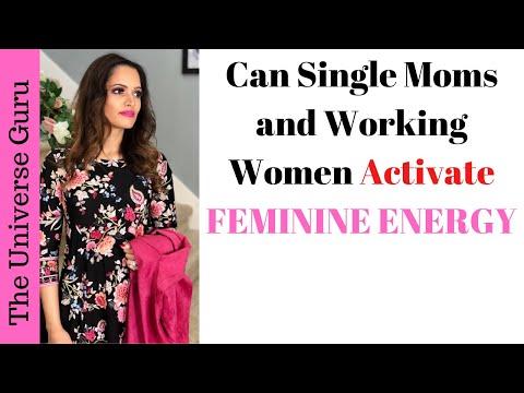 Feminine Energy for Single Moms & Working Women