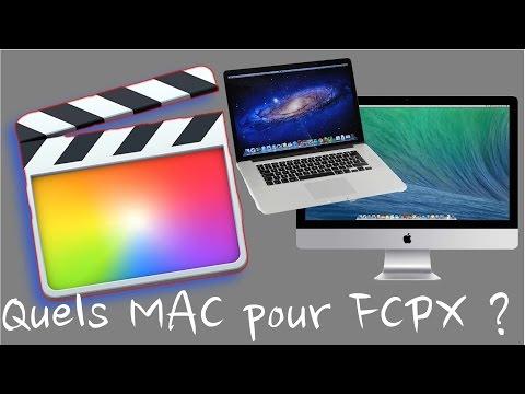 Quel MAC pour FINAL CUT PRO X ?