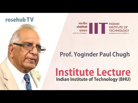 A Lecture on Innovation and Creativity | by Professor Yoginder Paul Chugh | IIT BHU | English