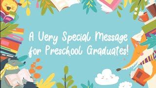 Congratulations Preschool Graduates!