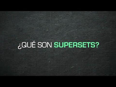 ¿Qué son supersets?