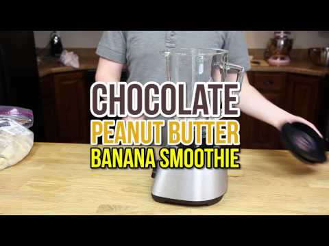 How to make a Chocolate Peanut Butter Banana Smoothie