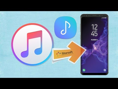 How to Put iTunes Music & Playlist on Samsung Galaxy S9