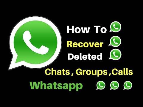 How To Recover Deleted WhatsApp Messages,Chats in Android Phone -Latest 2017