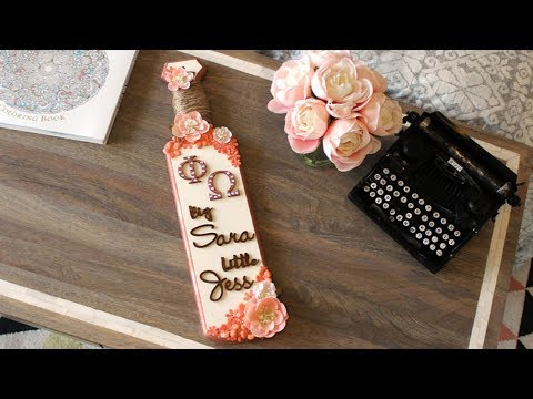 How to Create a Sorority Greek Paddle - DIY