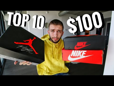 TOP 10 SNEAKERS for UNDER $100 in 2018!