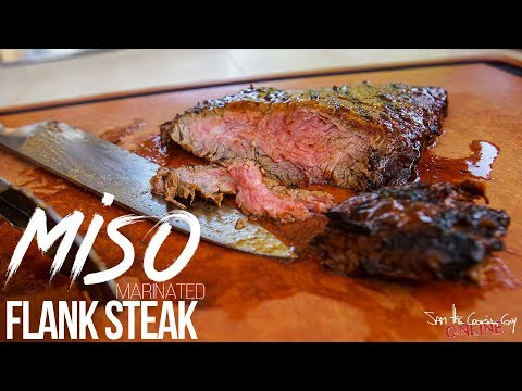 The Best Miso Marinated Flank Steak Recipe | SAM THE COOKING GUY