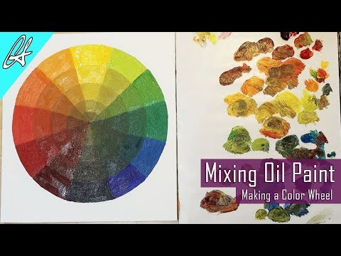 Learn to Mix Oil Paint by Making a Color Wheel | Oil Painting Basics