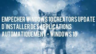 Empêcher Windows 10 Creators Update d
