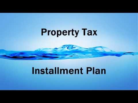 Property Taxes Installment Payment Plan