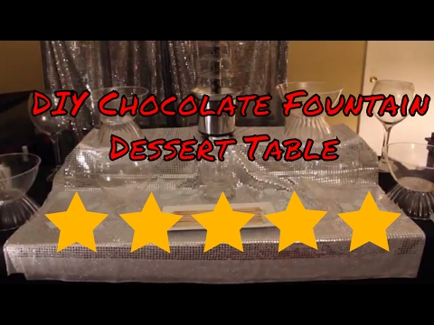 DIY Chocolate Fountain Dessert Table