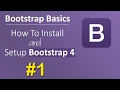 Bootstrap Basics - How To Install and Setup Bootstrap 4 #1