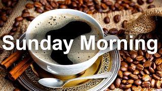 Sunday Morning Jazz - Happy Jazz and Bossa Nova Music for Good Morning