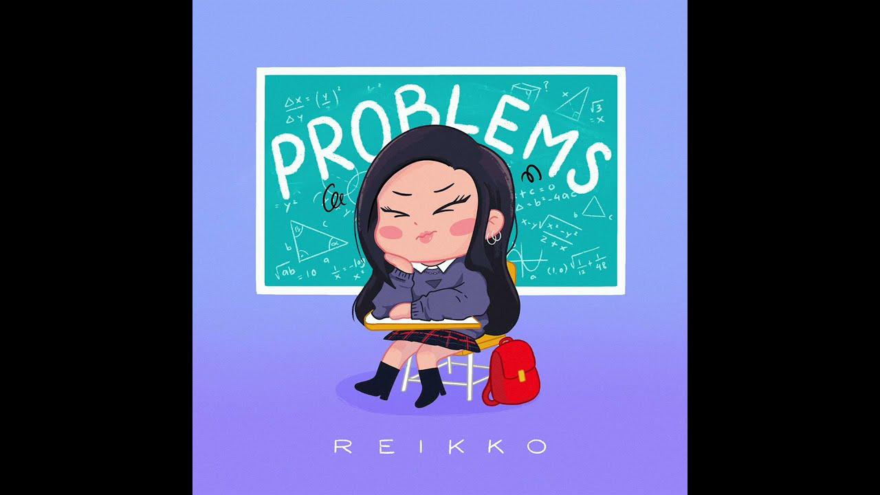 Download PROBLEMS - Reikko MP3 Gratis