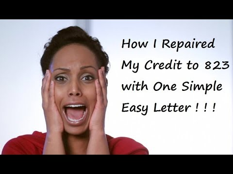 How I Repaired My Credit to 823 with One Simple Easy Letter