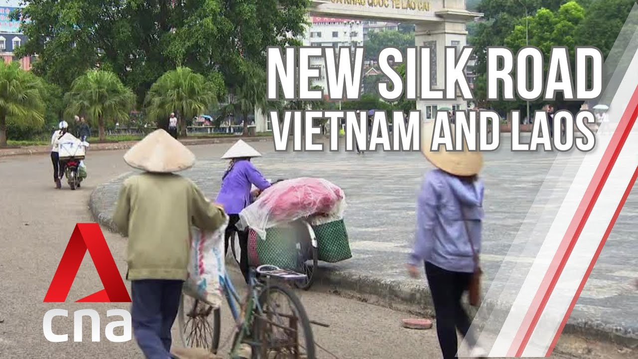 How is China's New Silk Road transforming Vietnam and Laos? | The New Silk Road | Full Episode