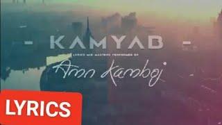 AMN KAMBOJ ll KAMYAB ll LYRICS  ll. Latest hindi rap songs  2018