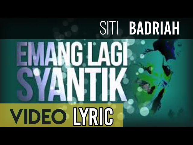 """Siti Badriah - Lagi Syantik ("" ""s NAGASWARA)"
