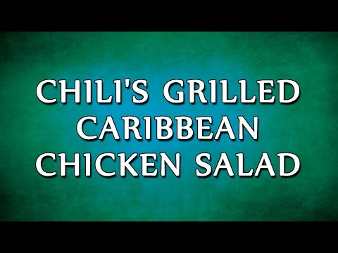 Chili's Grilled Caribbean Chicken Salad | RECIPES | EASY TO LEARN