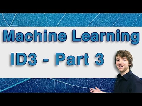 Machine Learning and Predictive Analytics - ID3 Algorithm Part 3 - #MachineLearning