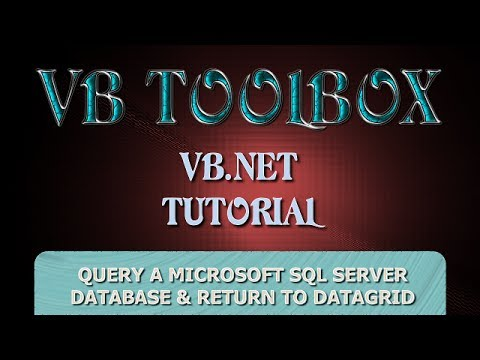 VB.NET Database Tutorial - Query a Microsoft SQL Database To A DataGridView