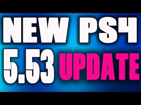 PS4 5.53 SOFTWARE UPDATE DETAILS Fix Firmware Issues