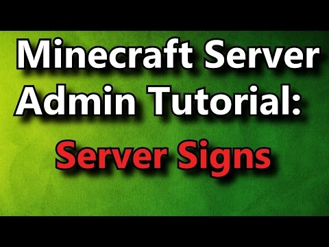 Minecraft Admin How-To: Server Signs [FREE]