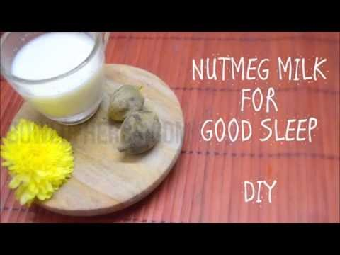 Nutmeg milk for sound sleep and to cure insomnia - Home remedy for sleep