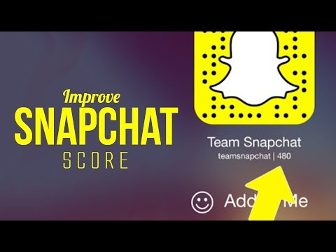Increase your Snapchat Score on Android and iOS [How to]