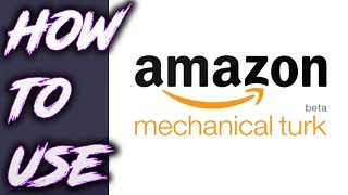 How to use Amazon Mechanical Turk 2018