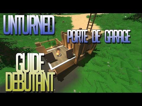 Unturned Francais | Guide Debutant fr | #16 Porte de Garage