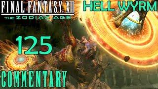 Final Fantasy XII The Zodiac Age Walkthrough Part 125 - Hell Wyrm Boss Battle