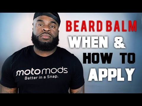 How to Apply Beard Balm Tutorial | Best Quick and Easy Beard Growth Tips