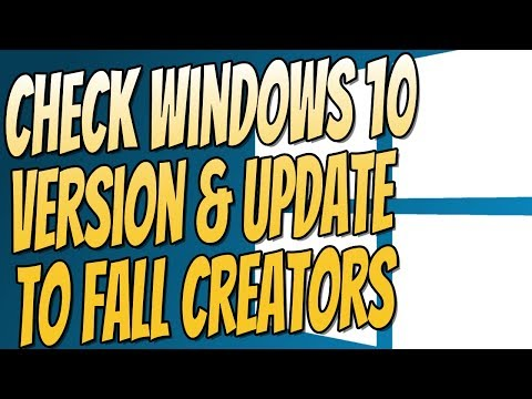 How To Check Windows 10 Version & Update To Fall Creators Tutorial