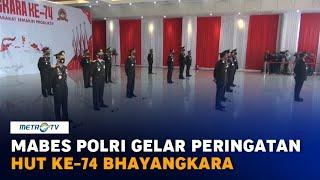 Peringatan HUT ke-74 Bhayangkara Juga Digelar di Mabes Polri