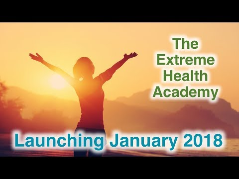 Get Ready for The Extreme Health Academy!