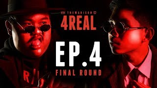 4REAL : EP.4 STAGE-N vs DONDY (FINAL)   RAP IS NOW