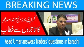 Asad Umar answers Traders' questions in karachi | 20 Oct 2018 | 92NewsHD