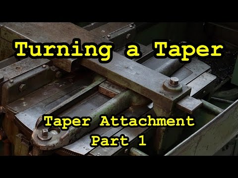 Turning a Taper using the Monarch Taper Attachment Part 1