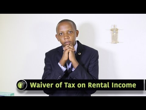 Waiver on Tax on Rental Income - Money Matters With Wilson Kamau (@Alpha_cap)
