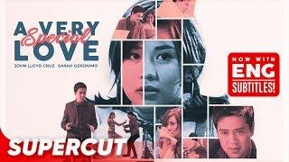A Very Special Love   Sarah Geronimo, John Lloyd Cruz   Supercut