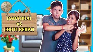 Bada Bhai Vs Choti Behan | Prashant Sharma Entertainment