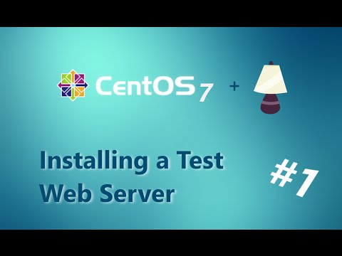 Installing a LAMP Test Server - [Part 1 - CentOS (GUI)]
