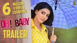 Oh Baby Theatrical Trailer   Samantha Akkineni, Naga Shaurya   Nandini Reddy   Suresh Productions