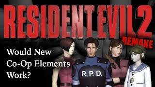 Resident Evil 2 Remake Theory | Co-Op Elements & Working Together | ARE MORE CHANGES COMING?