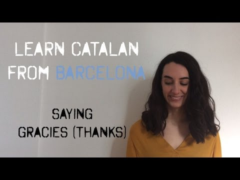Learn Thank you in Catalan