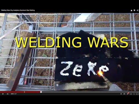 Welding Wars Oxy Acetylene Aluminum Gas Welding