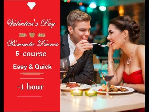 Easy 5-course romantic  Dinner: Tasty, Healthy and Easy/ Cena 5 platos