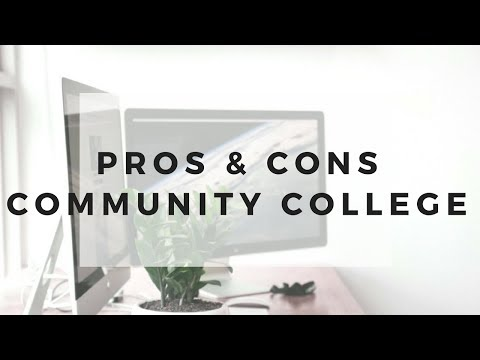Pros & Cons of Community College