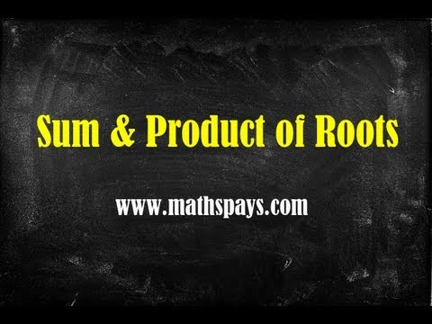 Sum and Product of Roots